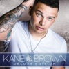Kane Brown (Deluxe Edition), Kane Brown
