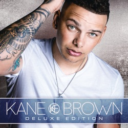 View album Kane Brown (Deluxe Edition)