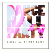 Dance Hall Party (feat. Chinee Queen)