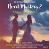 Heart Mystery 2 : A Story Unheard