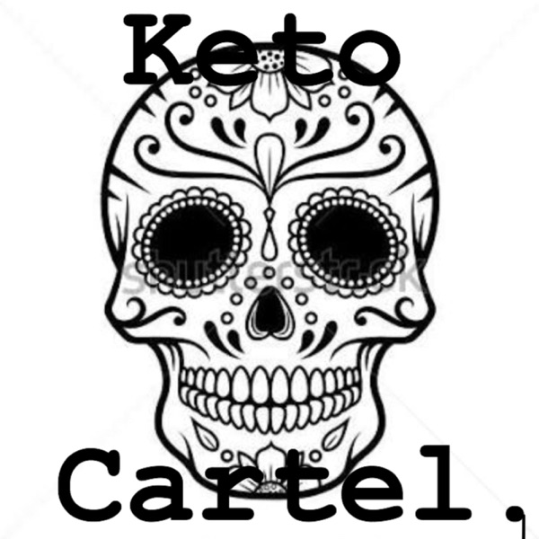 Keto Cartel Podcast