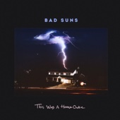 Bad Suns - This Was a Home Once bild