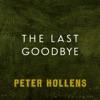 The Last Goodbye - Single, Peter Hollens