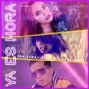 Ana Mena, Becky G. & De La Ghetto - Ya Es Hora