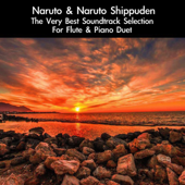 Naruto & Naruto Shippuden: The Very Best Soundtrack Selection (For Flute & Piano Duet)