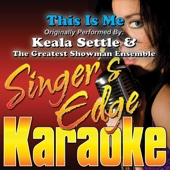 This Is Me (Originally Performed By Keala Settle & the Greatest Showman Ensemble) [Karaoke]