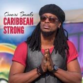 Caribbean Strong - Omari Banks
