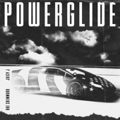 Powerglide (feat. Juicy J) - Rae Sremmurd, Swae Lee & Slim Jxmmi