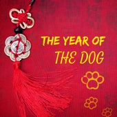 The Year of the Dog - Chinese New Year Traditional Asian Festive Folk Music for Celebration