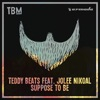 Suppose to Be (feat. Jolee Nikoal)