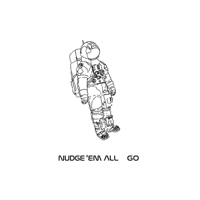 NUDGE'EM ALL - GO artwork