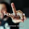 Peace Sign - Single, Jonathan Young