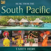 Tahiti Here - Music from the South Pacific Grafik
