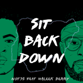 Sit Back Down (feat. Maleek Berry) - Not3s