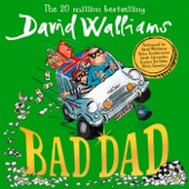 Bad Dad (Unabridged) - David Walliams