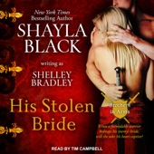 Shayla Black & Shelley Bradley - His Stolen Bride: Brothers in Arms, Book 2 (Unabridged)  artwork