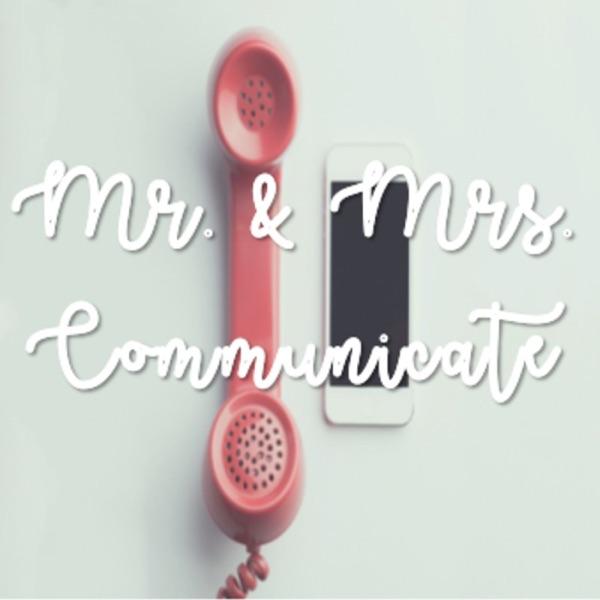 Mr. & Mrs. Communicate