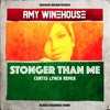Stronger Than Me (feat. Blackout) [Curtis Lynch Remix] - Single, Amy Winehouse