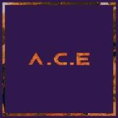 Callin' - A.C.E
