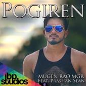 Pogiren (feat. Prashan Sean) - Mugen Rao MGR