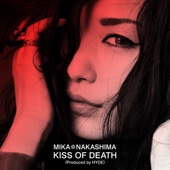 KISS OF DEATH(Produced by HYDE)-中島 美嘉