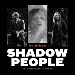 THE LIMIÑANAS + EMMANUELLE SEIGNER - Shadow People