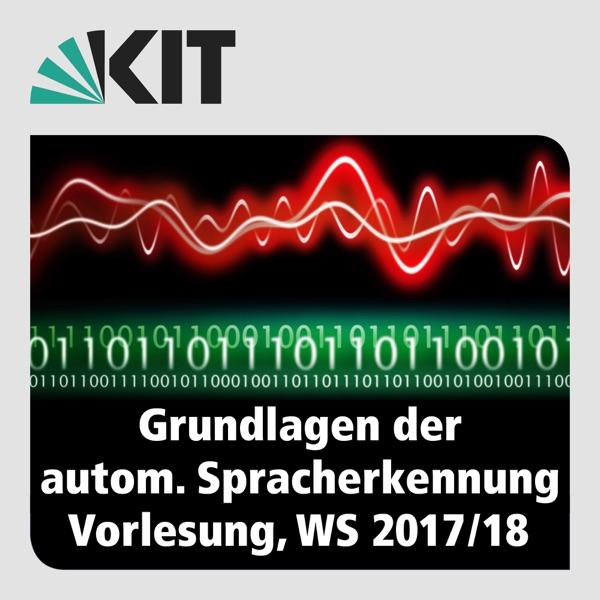 Grundlagen der Automatischen Spracherkennung, WS17/18, Vorlesung