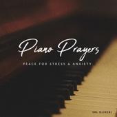 Sal Oliveri - Piano Prayers: Peace for Stress & Anxiety  artwork