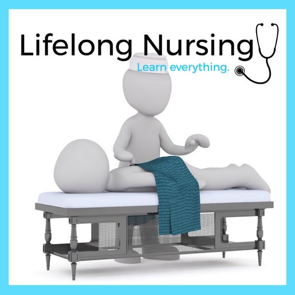 Lifelong Nursing Podcast