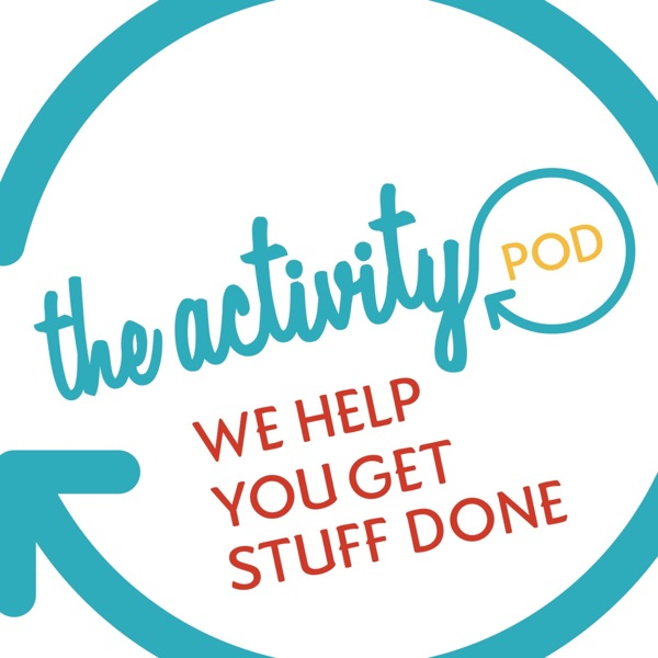 The Activity Pod - where we help you get stuff done