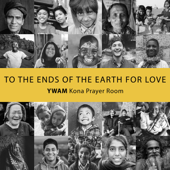 To the Ends of the Earth for Love
