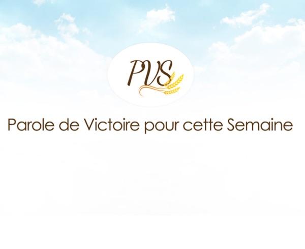 Parole de Victoire de la Semaine. (PVS)