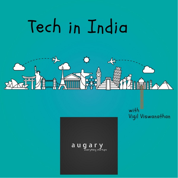 Tech In India With Vigil Viswanathan
