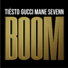 Tiësto & Sevenn - BOOM (feat. Gucci Mane) artwork