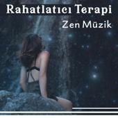Rahatlatıcı Terapi - Zen Müzik, Yoga, Dikkatlilik Meditasyon, Budist Devlet Sakinlik ve Uyum Için, Derin Uyku
