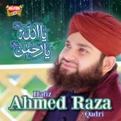 Khaak Mujh Main - Ahmed Raza Qadri