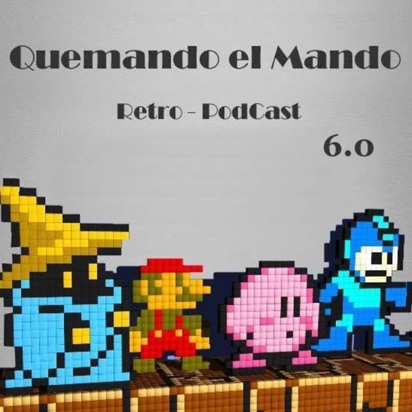 Quemando el mando Retro-Podcast