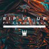 Rip It Up (feat. Aaron Cole) - Capital Kings