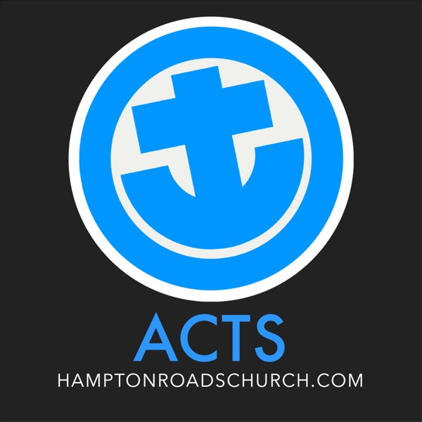 Acts - An Expositional Thrill Ride by the Hampton Roads Church