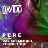 Pere (feat. Rae Sremmurd & Young Thug) - Davido