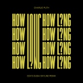 How Long (EDX's Dubai Skyline Remix)