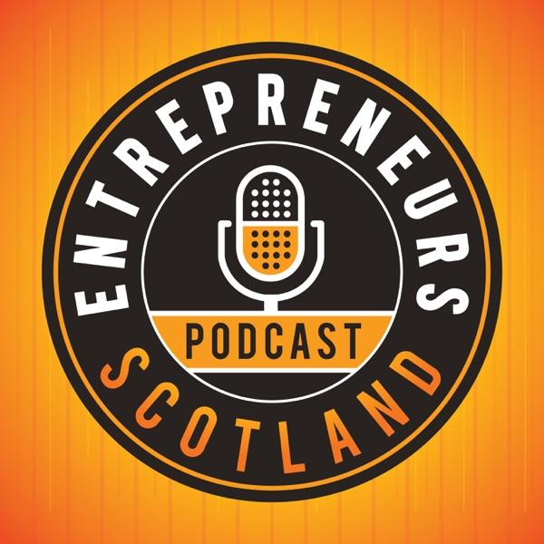Entrepreneurs Scotland Podcast   Founder Stories   Interviews with inspiring Scottish entrepreneurs