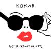Kokab - Got U (Ready or Not) artwork
