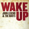 Wake Up (Cover of Arcade Fire Song) - Single, John Legend & The Roots