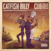 Cub da CookUpBoss & Catfish Billy - Catfish Billy X Cub da CookUpBoss - EP artwork