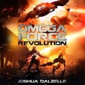 Joshua Dalzelle - Revolution: Omega Force, Book 9 (Unabridged)  artwork