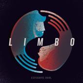Limbo - Expensive Soul