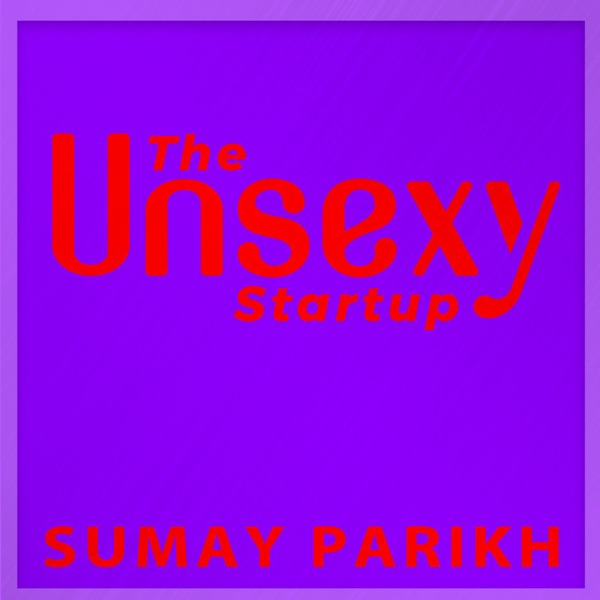 The Unsexy Startup