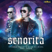 Senorita (feat. Shuib) [From