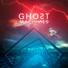Ghost Machines - We Bring the Fire artwork